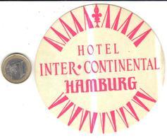ETIQUETA DE HOTEL  -HOTEL INTER CONTINENTAL  -HAMBURG -ALEMANIA - Hotel Labels