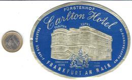 ETIQUETA DE HOTEL -  CARLTON HOTEL  -FRANKFURT A.M. -ALEMANIA - Hotel Labels