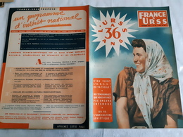 France URSS Magazine N° 98 Novembre 1953  L URSS A 36 ANS - General Issues
