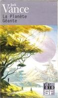 Folio SF 228 - VANCE, Jack - La Planète Géante (BE+) - Folio SF