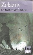 Folio SF 127 - ZELAZNY, Roger - Le Maître Des Ombres (TBE) - Folio SF