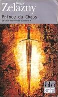 Folio SF 82 - ZELAZNY, Roger - Prince Du Chaos (BE+) - Folio SF