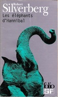 Folio SF 63 - SILVERBERG, Robert - Les Eléphants D'Hannibal (BE+) - Folio SF