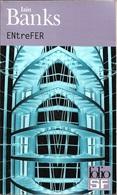 Folio SF 23 - BANKS, Ian M. - ENtreFER (TBE) - Folio SF