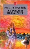 Livre De Poche 7240 - SILVERBERG, Robert - Les Sorciers De Majipoor (BE+) - Livre De Poche