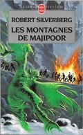 Livre De Poche 7216 - SILVERBERG, Robert - Les Montagnes De Majipoor (TBE) - Livre De Poche