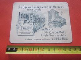 Carte De Visite Publicitaire Léon Arbus Fabricant Grand Assortiment De Meubles-Tentures 34 R De Metz Toulouse Face Musée - Visiting Cards