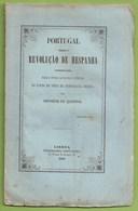 Portugal Perante A Revolução De Espanha, 1868, 1ª Edição - Antero De Quental - Lisboa - Old Books