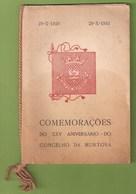 Murtosa - Comemorações Do XXV Aniversário Do Concelho Da Murtosa. Aveiro. - Old Books