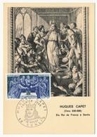 FRANCE - Carte Maximum - Histoire De France :  Hugues CAPET - Cachet Premier Jour - Senlis - 1967 - Maximum Cards