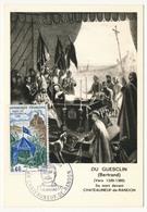 FRANCE - Carte Maximum - Histoire De France :  DU GUESCLIN - Premier Jour - Chateauneuf De Randon 1968 - Maximum Cards
