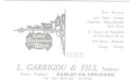 Carte De Visite Hôtel Restaurant Saint Albert, L. Garrigou & Fils, Place Pasteur, Sarlat En Périgord (années 1970) - Visiting Cards