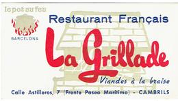 Carte De Visite Restaurant Français La Grillade, Calle Astilleros, Cambrils (années 1970) - Visiting Cards