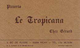 Carte De Visite Pizzeria Le Tropicana, Chez Gérard, Bd De Russie, Vichy (années 1970) - Visiting Cards
