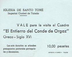 Ticket D'entrée Iglesia De Santo Tomé, Entierro Del Conde De Orgaz (Enterrement Du Comte), Toledo Tolède (années 1970) - Tickets D'entrée