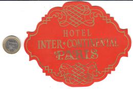 ETIQUETA DE HOTEL  - HOTEL INTER CONTINENTAL  -PARIS - Hotel Labels