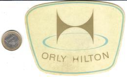 ETIQUETA DE HOTEL  - ORLY HILTON  -PARIS - Hotel Labels