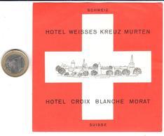 ETIQUETA DE HOTEL  - HOTEL WEISSES KREUZ MURTEN -HOTEL CROIX BLANCHE MORAT  -SUIZA - Hotel Labels