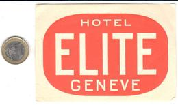 ETIQUETA DE HOTEL  - HOTEL ELITE  -GENEVE (GINEBRA)  -SUIZA - Hotel Labels