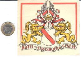 ETIQUETA DE HOTEL  - HOTEL DE STRASBOURG  -GENEVE (GINEBRA)  -SUIZA - Hotel Labels