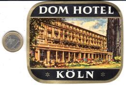 ETIQUETA DE HOTEL  - DOM HOTEL  -KÖLN (COLONIA)  ALEMANIA - Hotel Labels