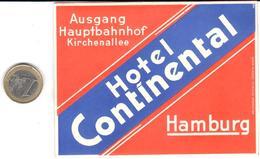 ETIQUETA DE HOTEL  - HOTEL CONTINENTAL  -HAMBURG (HAMBURGO)  ALEMANIA - Hotel Labels