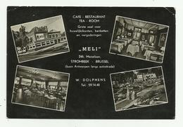 """Strombeek - Brussel  * """" Meli""""  Cafe Restaurant Tea-Room   (W. Dolphens / Meiselaan,246) - Grimbergen"""
