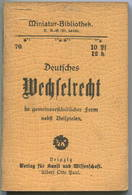 Miniatur-Bibliothek Nr. 70 - Deutsches Wechselrecht Von Dr. Hans Brahm - 8cm X 11cm - 64 Seiten Ca. 1900 - Verlag Für Ku - Libri, Riviste, Fumetti