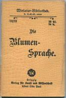 Miniatur-Bibliothek Nr. 72/73 - Die Blumensprache In Versen - 8cm X 11cm - 80 Seiten Ca. 1900 - Verlag Für Kunst Und Wis - Libri, Riviste, Fumetti