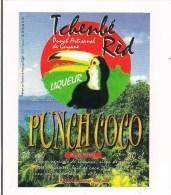 """Etiquette Punch Coco """" Tchenbé Rèd """"  Au Rhum Agricole Et Sirop De Sucre De GUYANE - Illustration Toukan - - - Rhum"""