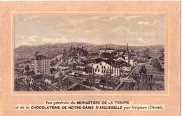 Chocolat D'Aiguebelle  Vue Générale Du Monastère De La Trappe Grignan Drôme - Kaufmanns- Und Zigarettenbilder