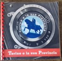 M#0U38 TORINO E LA SUA PROVINCIA Ed.E.P.T. Anni '50/SUPERGA/CHATEAU-BEAULARD/SESTRIERE/CESANA/SAUZE D'OULX - Tourism Brochures