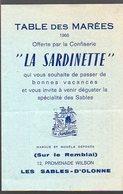 Les Sables D'Olonne (85 Vandée) Horaire Des Marées 1966 Offert Par LA SARDINETTE (confiserie) (PPP12594) - Europe