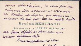 Tarbes (65 Hautes Pyrénées)carte De Visite EUGENE BERTRAND (rédacteur à La Petite Gironde)  Avec Texte Manuscr(PPP12597) - Visiting Cards