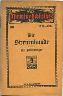 Miniatur-Bibliothek Nr. 80 - Die Sternenkunde Mit Abbildungen Von Max Jacobi - 8cm X 12cm - 64 Seiten Ca. 1910 - Verlag - Libri, Riviste, Fumetti