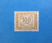 1957 ITALIA FRANCOBOLLO NUOVO STAMP NEW MNH** - SEGNATASSE DA 100 LIRE FILIGRANA STELLE - - 6. 1946-.. Repubblica