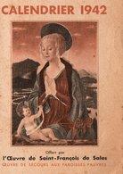 Calendriers > Petit Format : 1941-60 L Oeuvre De Saint François De Sales 1942 - Calendriers