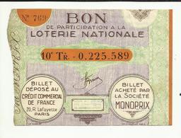 03  . MONTLUCON - MONOPRIX BON DE PARTICIPATION A La LOTERIE NATIONALE  . 10° TIRAGE N° 0.225.589.  . VOIR DOS - Lottery Tickets