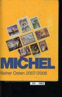 Michel - 2007/08 Naher Osten - Mit Sehr Starken Gebrauchsspuren - Briefmarkenkataloge