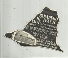 ESPAGNE . CALPE . HOTEL PARADERO DE IFACH . ANCIENNE ETIQUETTE DE BAGAGE 1958 - Hotel Labels