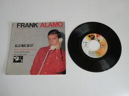 Franck Alamo, Allo... Mai 38-37 ?/ Non, Ne Dis Pas Adieu (Vinyle 45 T - 4 Titres 1964) - Collector's Editions