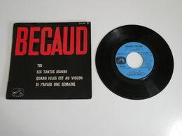 Gilbert Bécaud, Toi / Les Tantes Jeanne / Quand Jules Est Au Violon (Vinyle 45 T - 4 Titres 1963) - Collector's Editions
