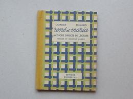 SCOLAIRE: RENE Et MARIA Livre De Lecture 1947 Méthode Directe - 1er Et 2ème Livrets - COMBIER - Editions BOURRELIER - 0-6 Años