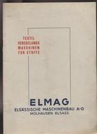 Livre En Allemand - Textil Veredelungs Maschinen Für Stoffe - Elmag ElsÄssische Maschinenbau Mülhausen - Mulhouse Alsace - Catalogues