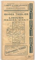 Guides Thiolier Limousin Périgord Quercy De 1926 - Tourism Brochures