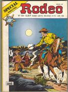 SPECIAL RODEO BIMESTRIEL  N° 134  - SEMIC - Juin 1995 - Rodeo