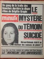 Minute N°481 (30 Juin 1971) Disparition Brigitte Grapin - Le Michelin Des Universités - Sartre - 1950 - Today