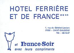 Carte De Visite Hôtel Ferrière Et De France, Rue Général Leclerc, Saint Gaudens (années 1970) - Visiting Cards