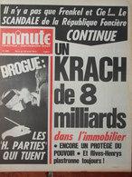 Minute N°486 (4/10 Août 1971) Drogue Les H Parties - Scandale Garantie Foncière - Ramener Pétain - Devay - 1950 - Today