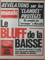Minute N°560 (3/9 Janv 1973) Les Clandés Protégés - Pompidou - Bluff De La Baisse - Autoroute Cote - - 1950 - Today